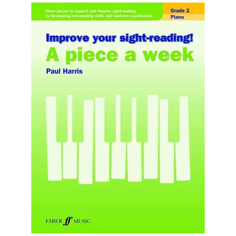 Harris, P.: Improve your sight-reading! A Piece a Week Grade 2