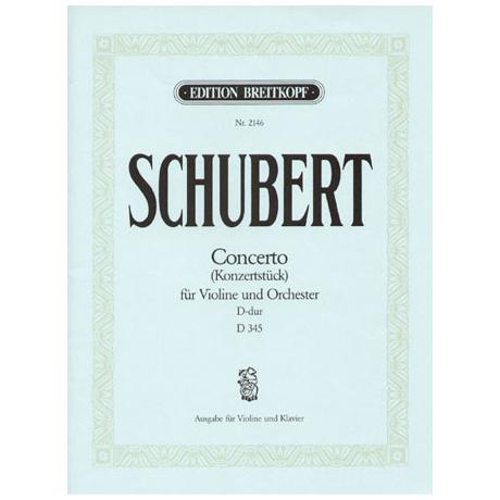 Schubert, F.: Violinkonzert D 345 D-Dur
