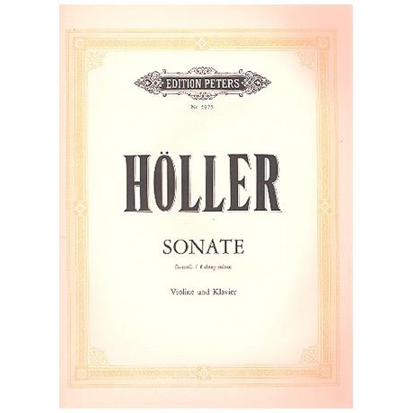 Höller, K.: Violinsonate Op. 37 fis-Moll