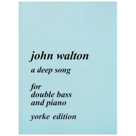 Walton, J.: A Deep Song