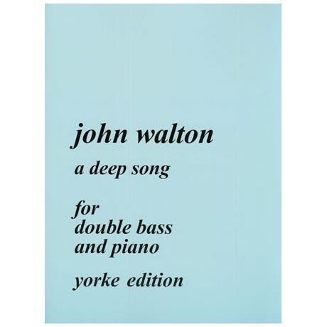 Walton, J.: A Deep Song