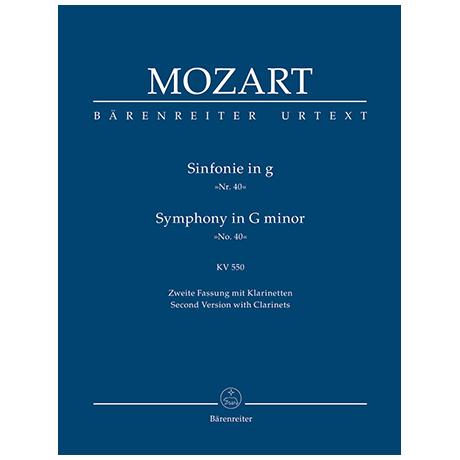 Mozart, W. A.: Sinfonie Nr. 40 g-Moll KV 550 (Zweite Fassung mit Klarinetten)