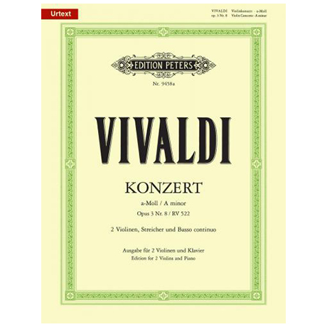 Vivaldi, A.: Konzert für 2 Violinen Op. 3/8 RV 522 a-Moll