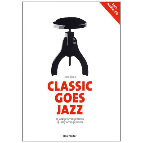 Kleeb, J.: Classic Goes Jazz (+CD)