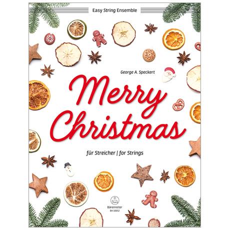 Speckert, G. A.: Merry Christmas für Streicher