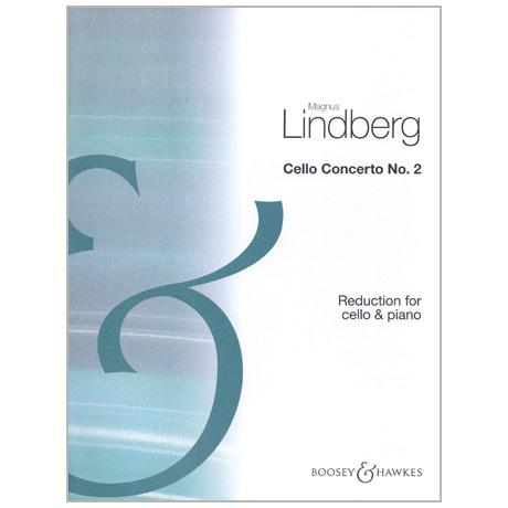 Lindberg, M.: Violoncellokonzert Nr. 2 (2013)