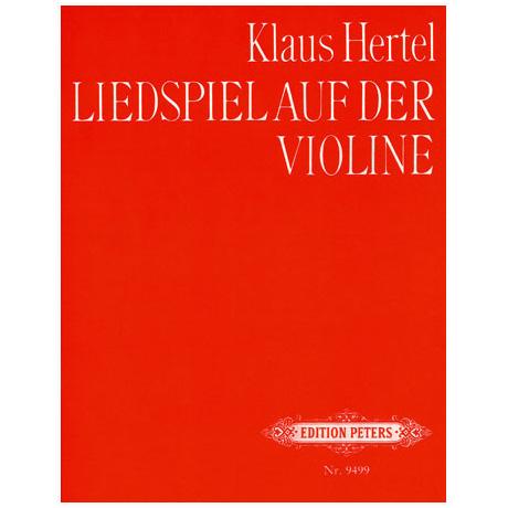 Hertel, K.: Liedspiel auf der Violine
