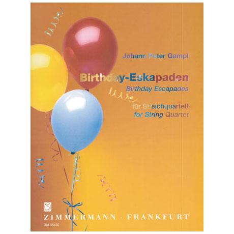 Gampl, J.P.: Birthday Eskapaden