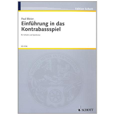 Bleier, Paul: Einführung in das Kontrabassspiel