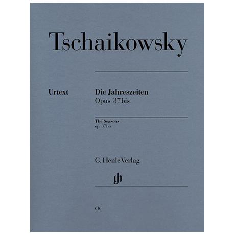 Tschaikowski, P. I.: Die Jahreszeiten Op. 37