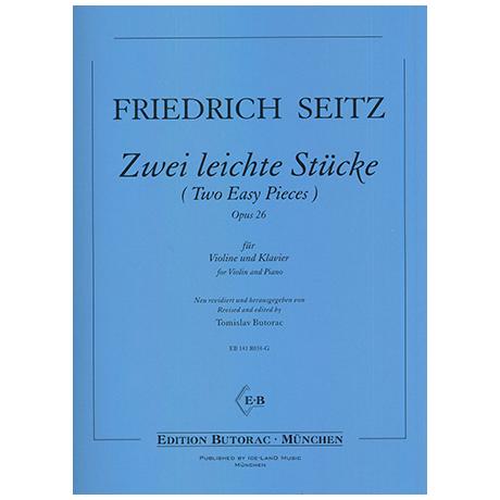 Seitz, F.: Zwei leichte Stücke Op.26