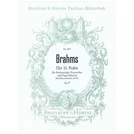 Brahms, J.: Der 13. Psalm Op. 27