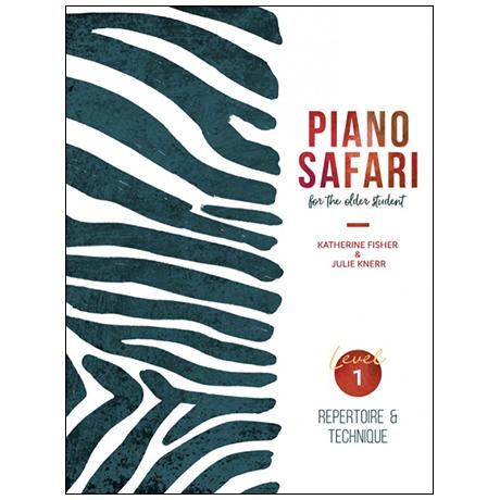 Fisher, K./Knerr, J.: Piano Safari for the older student – Repertoire & Technique (+Online Audio)