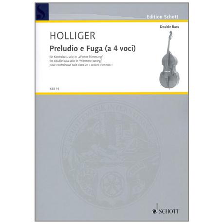 Holliger, H.: Preludio e Fuga (a 4 voci)