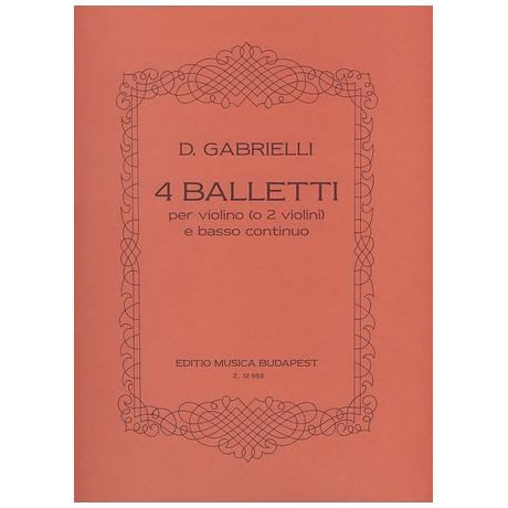 Gabrielli, D.: 4 Balletti Op. 1/3-5 & 8