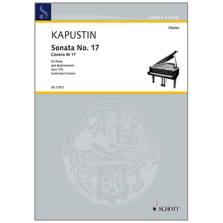 Kapustin, N.: Sonata Op.134 Nr.17