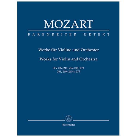 Mozart, W. A.: Werke für Violine und Orchester KV 207, 211, 216, 218, 219, 261, 269 (261a), 373