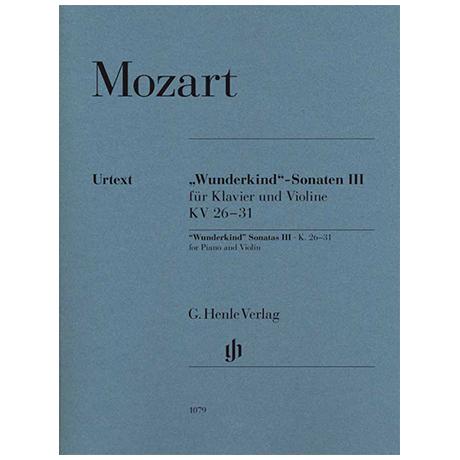 Mozart, W. A.: »Wunderkind«-Sonaten Band III KV 26-31