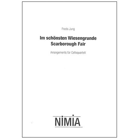 Jung, F.: Im schönsten Wiesengrunde/Scarborough Fair (+CD)