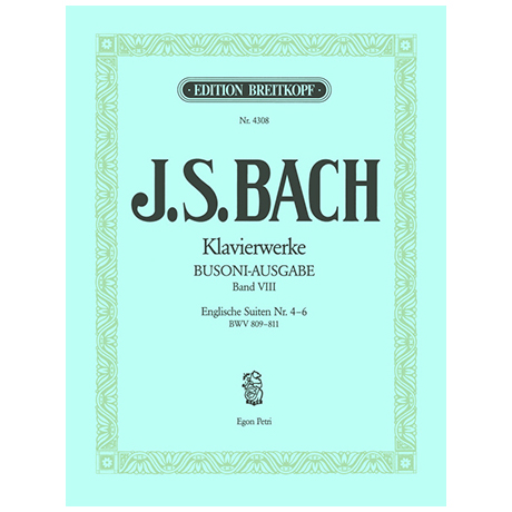 Bach, J. S.: Englische Suiten Nr. 4-6 BWV 809-811
