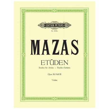 Mazas: Etüden Op. 36 Band 3: 18 Etudes d artistes