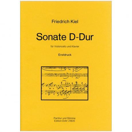 Kiel, F.: Violoncellosonate D-Dur o. Op.