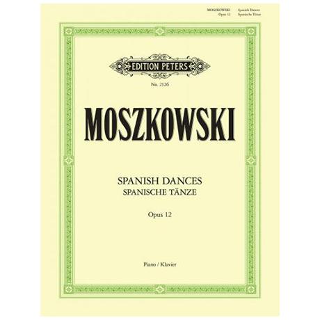 Moszkowski: Spanische Tänze Op. 12