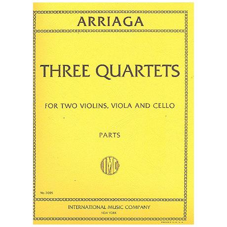 Arriaga, J. C. d.: 3 Streichquartette