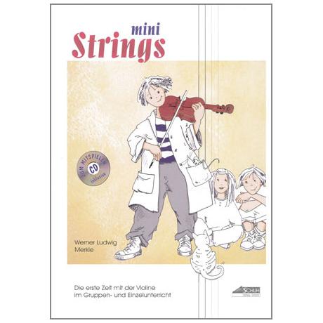 Merkle, W. L.: Mini Strings – Die erste Zeit mit der Violine (+CD)