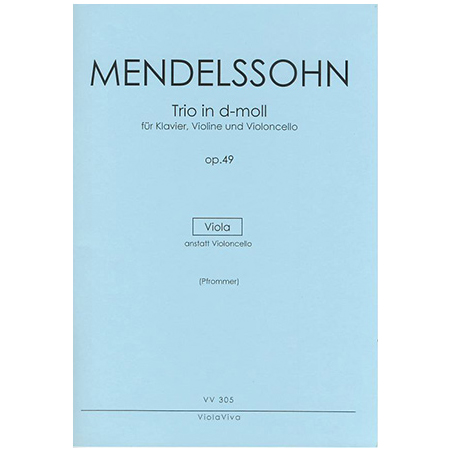 Mendelssohn Bartholdy, F.: Trio für Violine, Viola und Klavier Op. 49 d-Moll