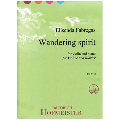 Fábregas, E.: Wandering Spirit