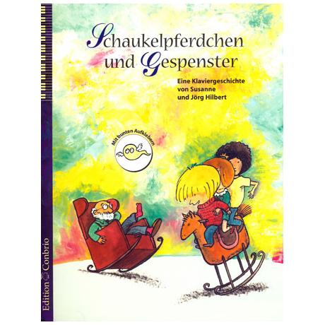 Hilbert, J. / Janosa, F.: Schaukelpferdchen und Gespenster