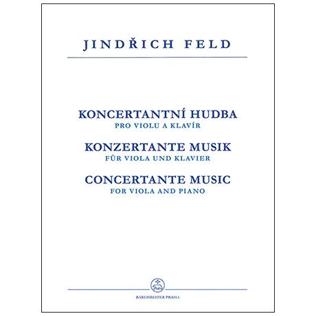 Feld, J.: Konzertante Musik für Bratsche und Klavier
