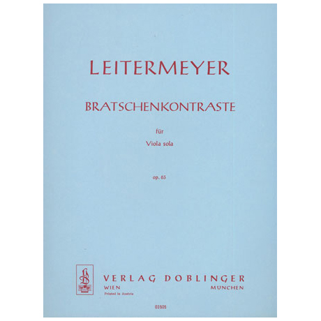 Leitermeyer, F.: Bratschenkontraste Op.63
