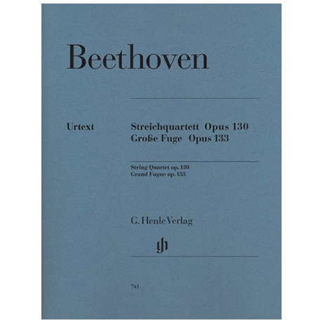 Beethoven: Streichquartett B-Dur Op. 130 - Große Fuge Op. 133