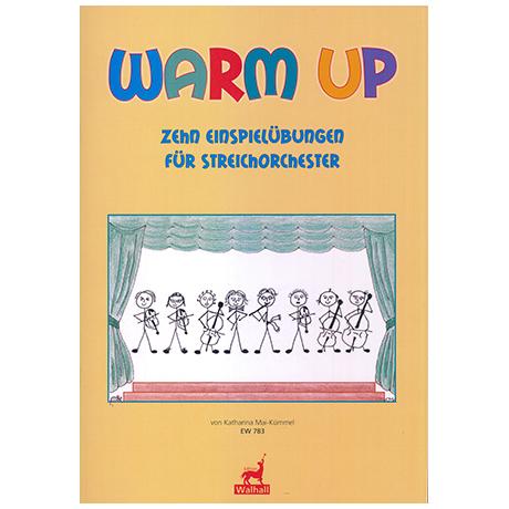 Mai-Kümmel, K.: Warm Up – 10 Einspielübungen