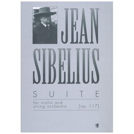 Sibelius, J.: Suite Op. 117 H-Dur – Partitur und Solostimme