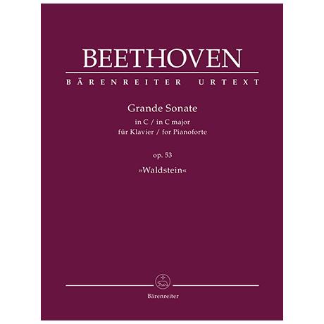 Beethoven, L. v.: Grande Sonate Op. 53 C-Dur »Waldstein«