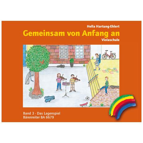 Hartung-Ehlert, H.: Gemeinsam von Anfang an. Bd. 3 – Das Lagenspiel