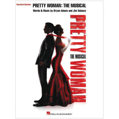 Adams, B.: Pretty Woman – The Musical