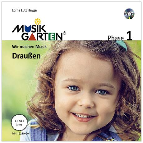 Heyge, L. L.: Musikgarten 1 – Draußen – Liederheft (+CD)