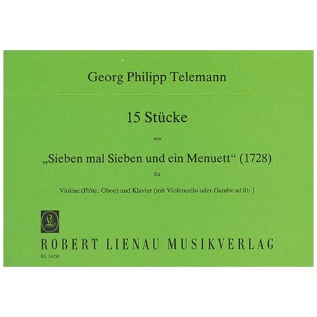 Telemann, G.P.: 15 Stücke aus Sieben mal Sieben und ein Menuett (1728)