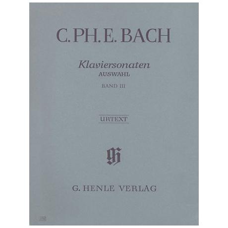 Bach, C. Ph. E.: Klaviersonaten Auswahl Band III