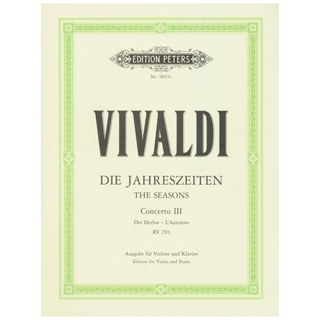 Vivaldi, A.: Der Herbst – Konzert Nr. 3 Op. 8 RV 293 F-Dur