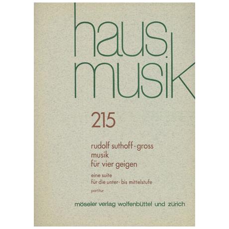 Suthoff-Groß, R.: Musik für vier Geigen – Eine Suite