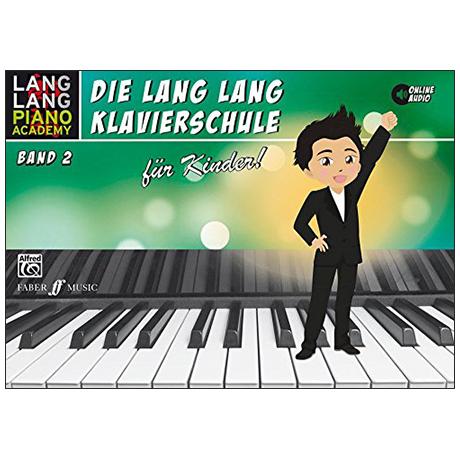 Lang Lang: Die Lang Lang Klavierschule Band 2 (+OnlineAudio)
