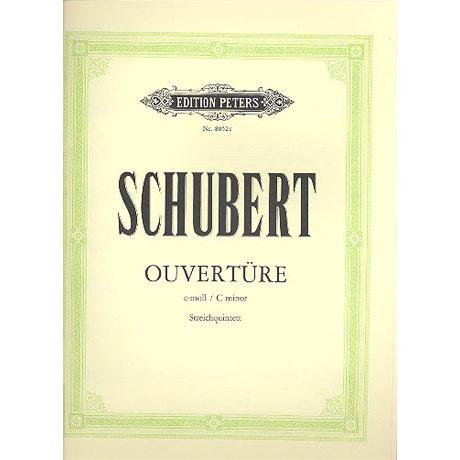 Schubert, F.: Ouvertüre c-Moll D8 für Streichquintett