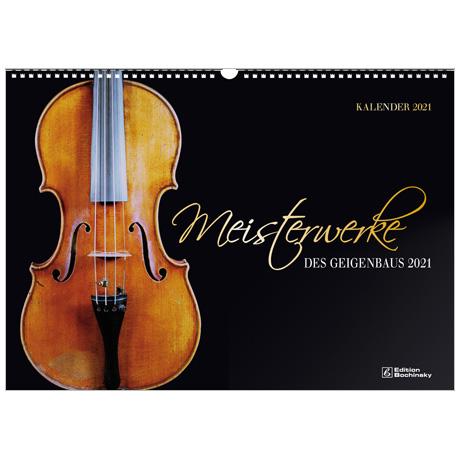 Meisterwerke des Geigenbaus – Kalender 2021