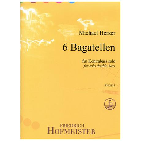 Herzer, M.: 6 Bagatellen