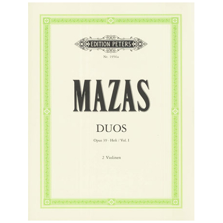 Mazas, J. F.: Duos Op. 39 Band 1 (Nr.1-3)